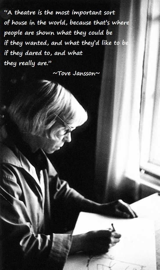 quote from tove jansson the creator of the moomins