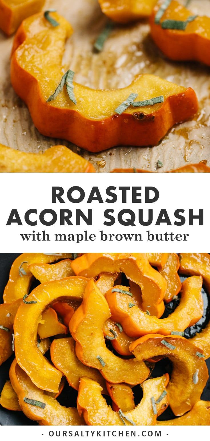 Roasted Acorn Squash With Maple Browned Butter Recipe Side Dishes Easy Acorn Squash Real Food Recipes
