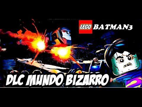 LEGO Batman3:Beyond Gotham DLC MUNDO BIZARRO (DUBLADO PT-BR)HD-1080P