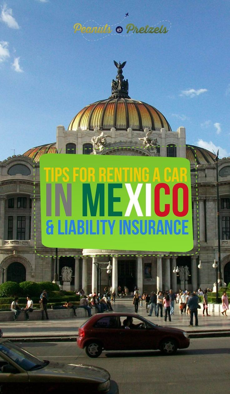 Tips for Renting a Car in Mexico & Mexican Liability Insurance. Having the freedom of a rental car is a wonderful way to explore the Yucatan Peninsula of Mexico but there are some very important things that you should be aware of before renting a car in Mexico, such as the mandatory Mexican Liability Insurance. After lots of research and firsthand experience, we wanted to share with you what we learned about renting a car in Mexico. | Peanuts or Pretzels