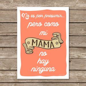 """Image of Lámina """"Como mi mamá no hay ninguna"""""""