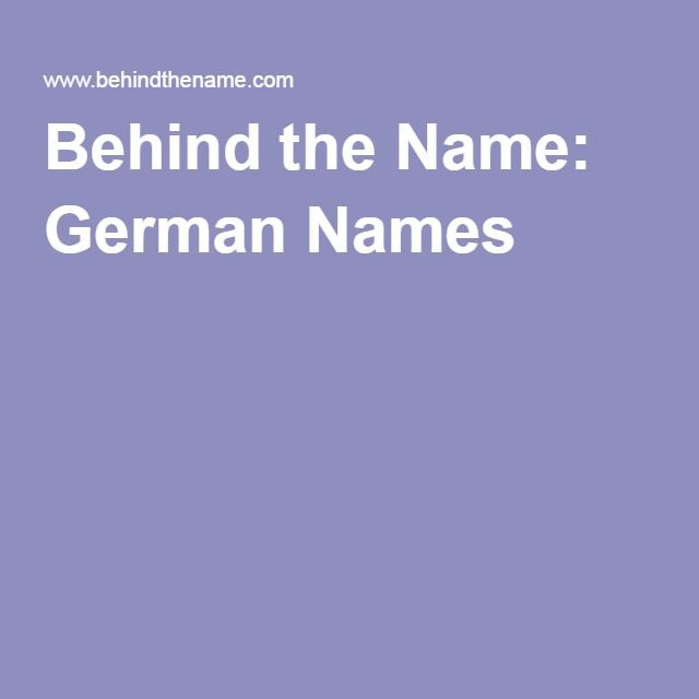 Behind the Name: German Names
