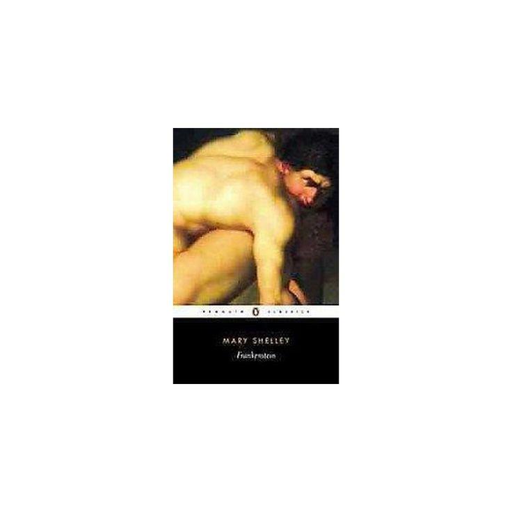 Frankenstein : Or the Modern Prometheus (Reissue) (Paperback) (Mary Wollstonecraft Shelley)