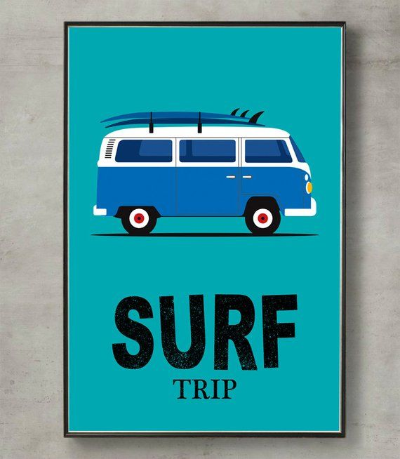 Surfer Print Volkswagen Van Surfing Quote Print Surfboard Etsy 絵