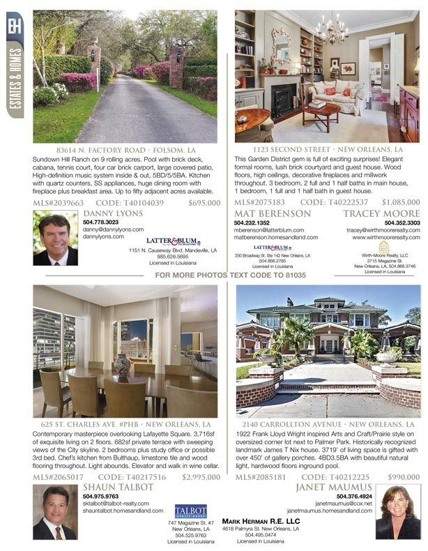 Danny Lyons, Mat Berenson, Tracey Moore, Shaun Talbot and Janet Maumus are the agents for these great listings featured in our Estates & Homes Magazine!