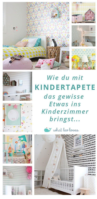Tapete Kinderzimmer   wie sie deinem Kinderzimmer das gewisse ...