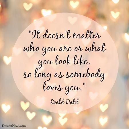 Looks 20 Inspiring Roald Dahl Quotes From Charlie And The Chocolate Factory Etc Deseret News