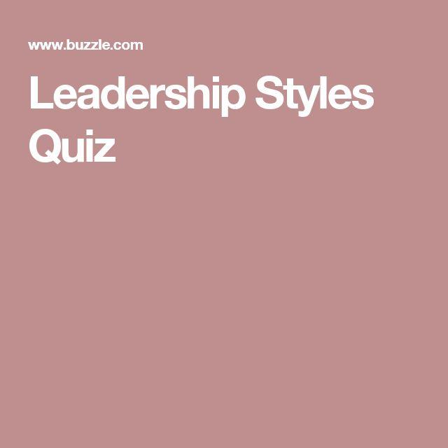 Leadership Styles Quiz