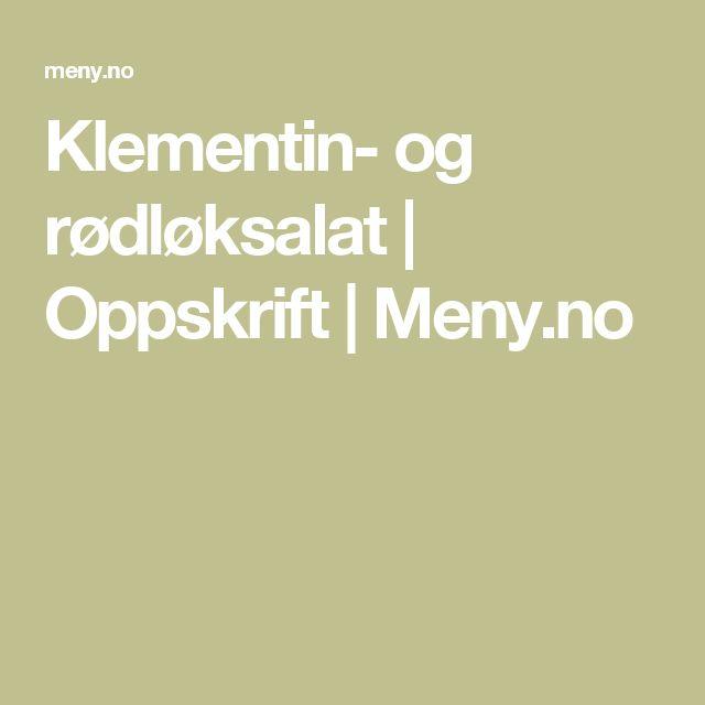 Klementin- og rødløksalat | Oppskrift | Meny.no