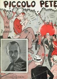 "1929, Ted Weems and his orchestra have a big hit, ""PIccolo Pete."""