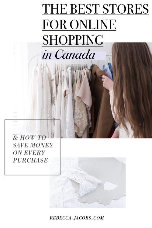 The best stores for online shopping in Canada (and one site you NEED to know…