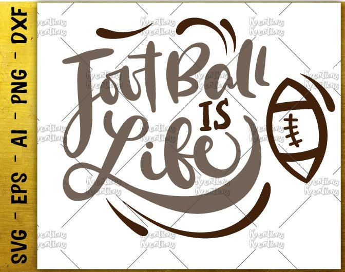 Football is life svg cute football shirt gift decal print Cutting cut Files Cricut Silhouette Cameo instant download Vector SVG EPS dxf PNG by KreationsKreations on Etsy