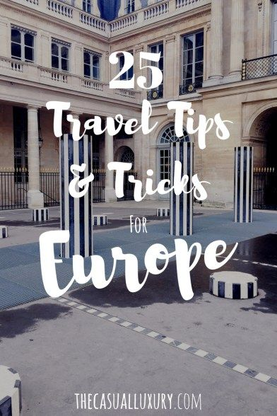 Travel Tips for Europe // Summer Travel Tips // Tips & Tricks for European Travel // Where to Go in Europe