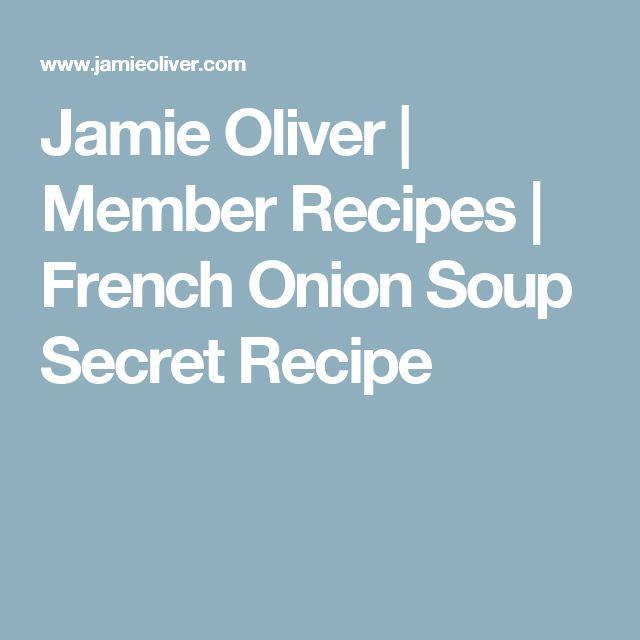 Jamie Oliver   Member Recipes   French Onion Soup Secret Recipe