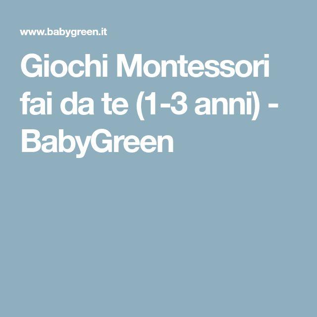 Giochi Montessori fai da te (1-3 anni) - BabyGreen