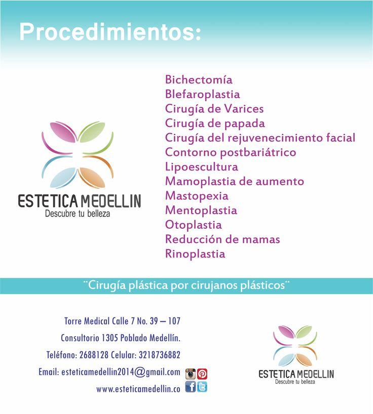 Conoce nuestros procedimientos y pide ya tu cita de valoración  #EsteticaMedellin  Teléfono: 2688128 WhatsApp 3218736882