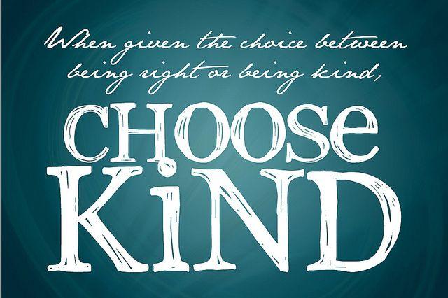 Choose kind…   A Teaching Life