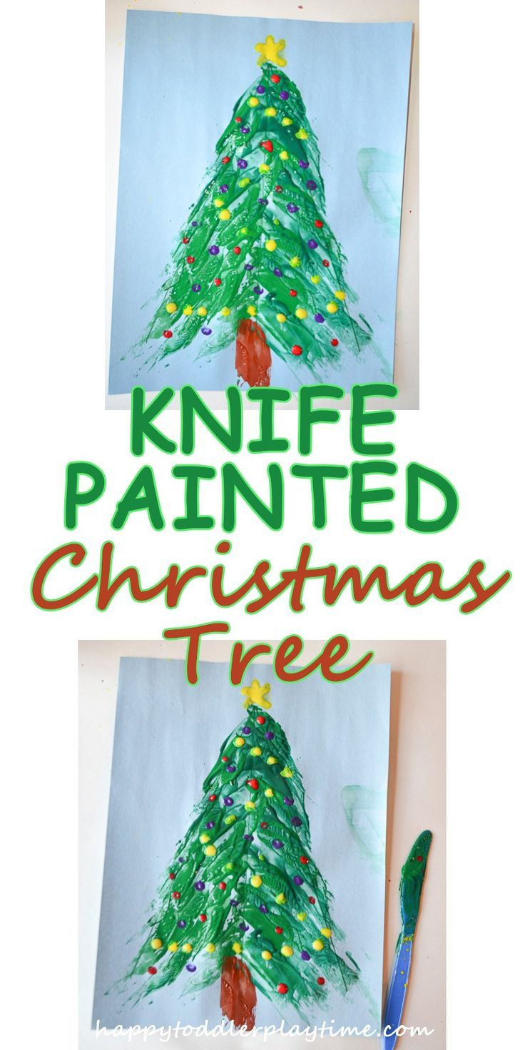 Knife Painted Christmas Tree Christmas Christmas Crafts For Kids