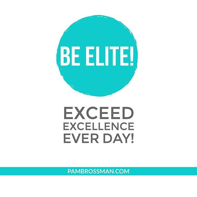 Be Elite Exceed Excellence Every Day.  Don't settle for anything less than your best self each and every day.  When you strive to exceed your own expectations daily, their are no limits as to what you can achieve  Women quotes, millionaire quotes, women empowerment, women entrepreneur quotes, women entrepreneurs, women empowering women #quotes #quotesoftheday #quotesinspirational, #millionairequotes #billionairequotes #womenentrepreneurquotes #successquotes
