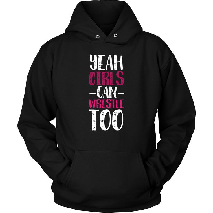 Yeah Girls can wrestle too Wrestling T Shirt