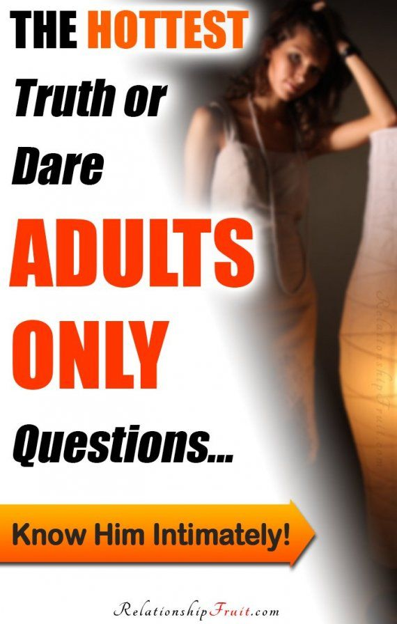 Sexual questions truth or dare