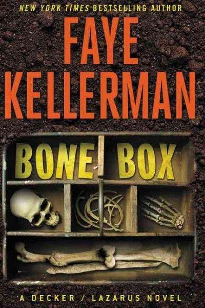 Bone Box, by Faye Kellerman -- FEBRUARY