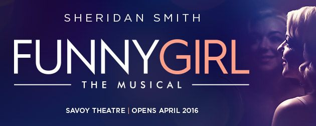 Funny Girl @thesavoy london (Apr-Oct 2016)