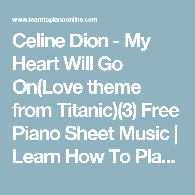 Free Piano Sheet Music For My Heart Will Go On By Celine Dion: Best 25+ Free Piano Sheet Music Ideas On Pinterest