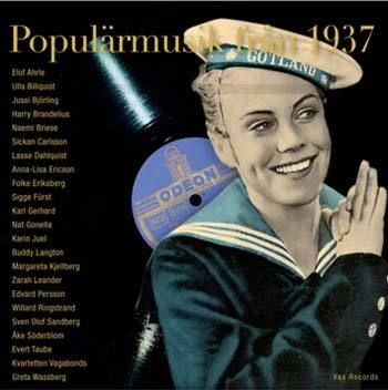 Sickan Carlsson on a collection of popular music from 1937.