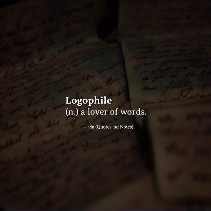 Logophile (n.) a lover of words. —via http://ift.tt/2eY7hg4