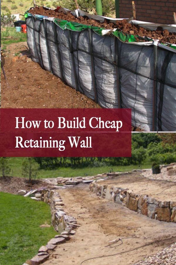 How To Build Cheap Retaining Wall And Ideas