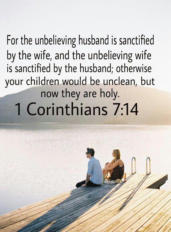 1 Corinthians 7:14 http://www.mwordsandthechristianwoman.com/