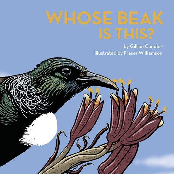 Whose Beak is This? by Gillian Candler, illustrated by Fraser Williamson published 2015