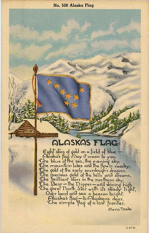Vintage Alaska postcard showing Alaska State Flag and state poem/song by Marie Drake against snowy backdrop.