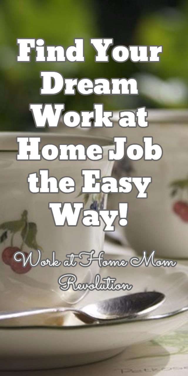 17 best images about work at home jobs work from find your dream work at home job the easy way work at home mom