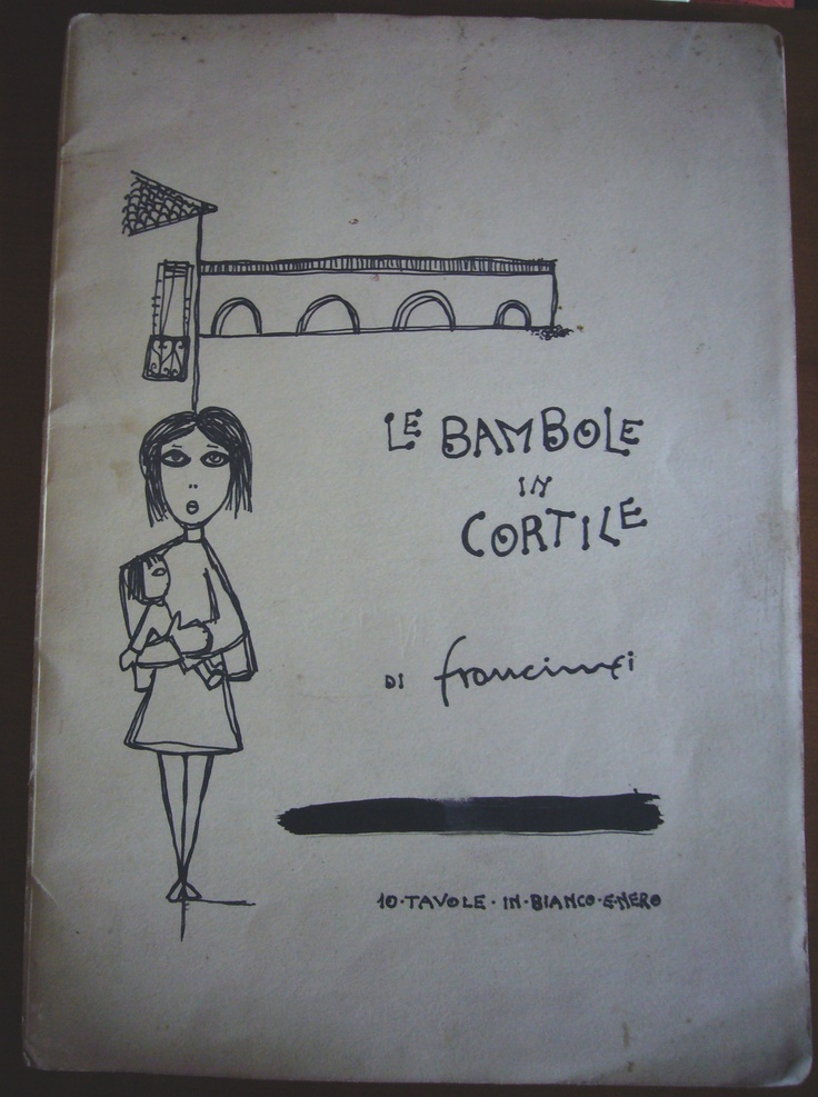 "Duilio Francimei, ""Le bambole in cortile"", senza dati editoriali, anni '50, con 10 tavole illustrate in bianco e nero / Duilio Francimei, ""Dolls in the yard"", without publishing and year (but The Fifties), 10 illustrated plates in black/white"