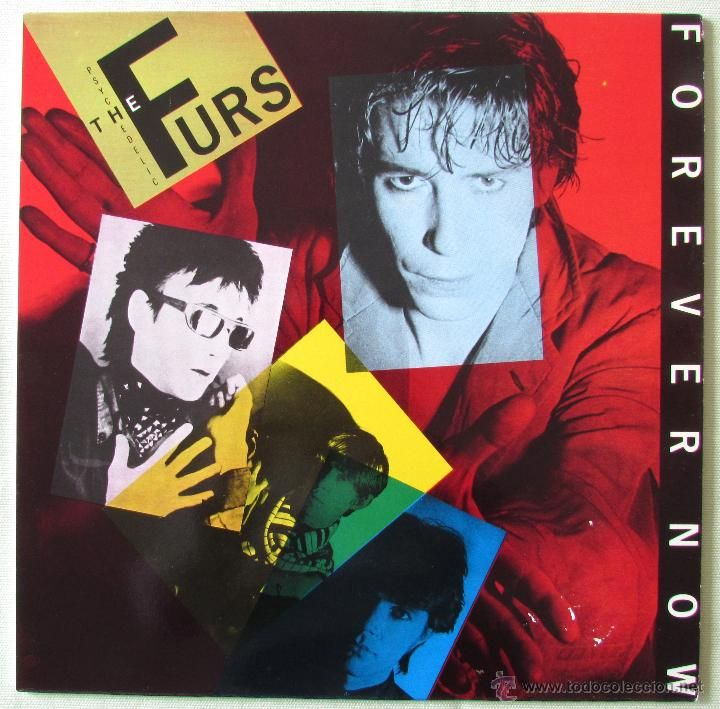 THE PSYCHEDELIC FURS - FOREVER NOW - LP CBS (1982) (Música - Discos - LP Vinilo - Pop - Rock - New Wave Extranjero de los 80)