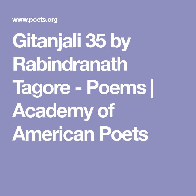 Gitanjali 35 by Rabindranath Tagore - Poems | Academy of American Poets