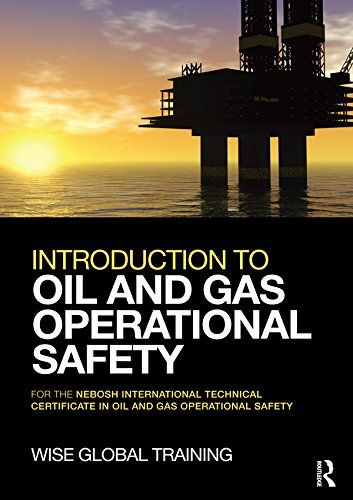 9 best nebosh images on pinterest exam papers past papers and introduction to oil and gas operational safety for the nebosh international technical certificate in oil fandeluxe Choice Image