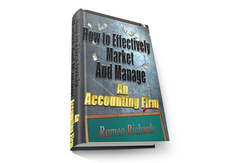 Excellent book that will tell you how to market and manage an accounting firm.  http://www.amazon.com/dp/B0090OON96