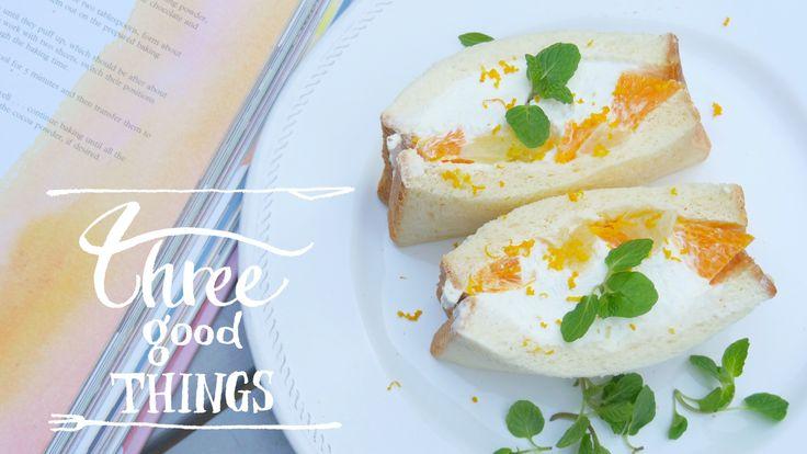 ふわっふわなフルーツサンドの作り方|Three Good Things | NEXTWEEKEND