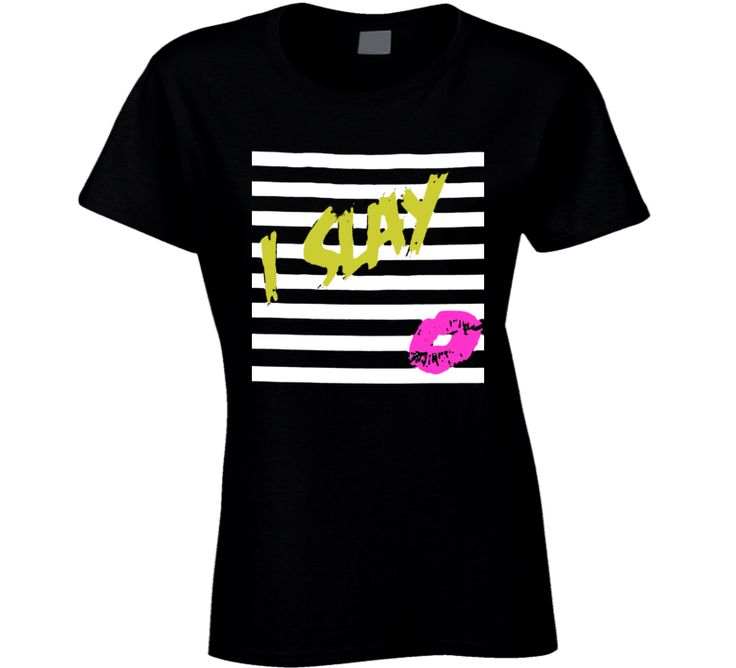 Bitches I Slay Selflove Cool Trendy T Shirt