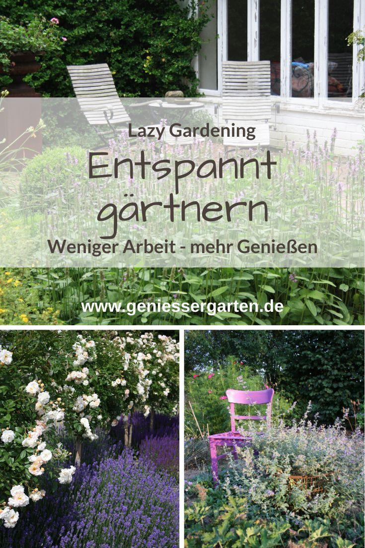 Lazy Gardening Entspannt Gartnern In 2020 Pflegeleichter Garten Garten Gestalten Haus Und Garten