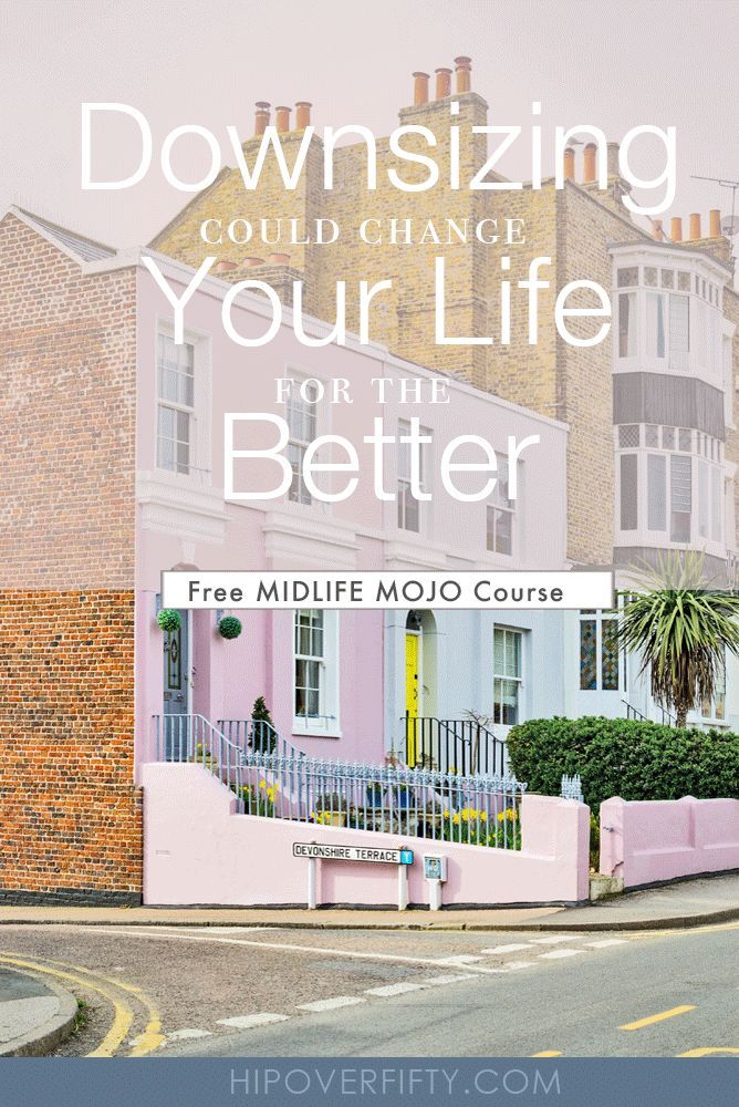 Change Your Home Life And Lifestyle Why Not Downsize Moving