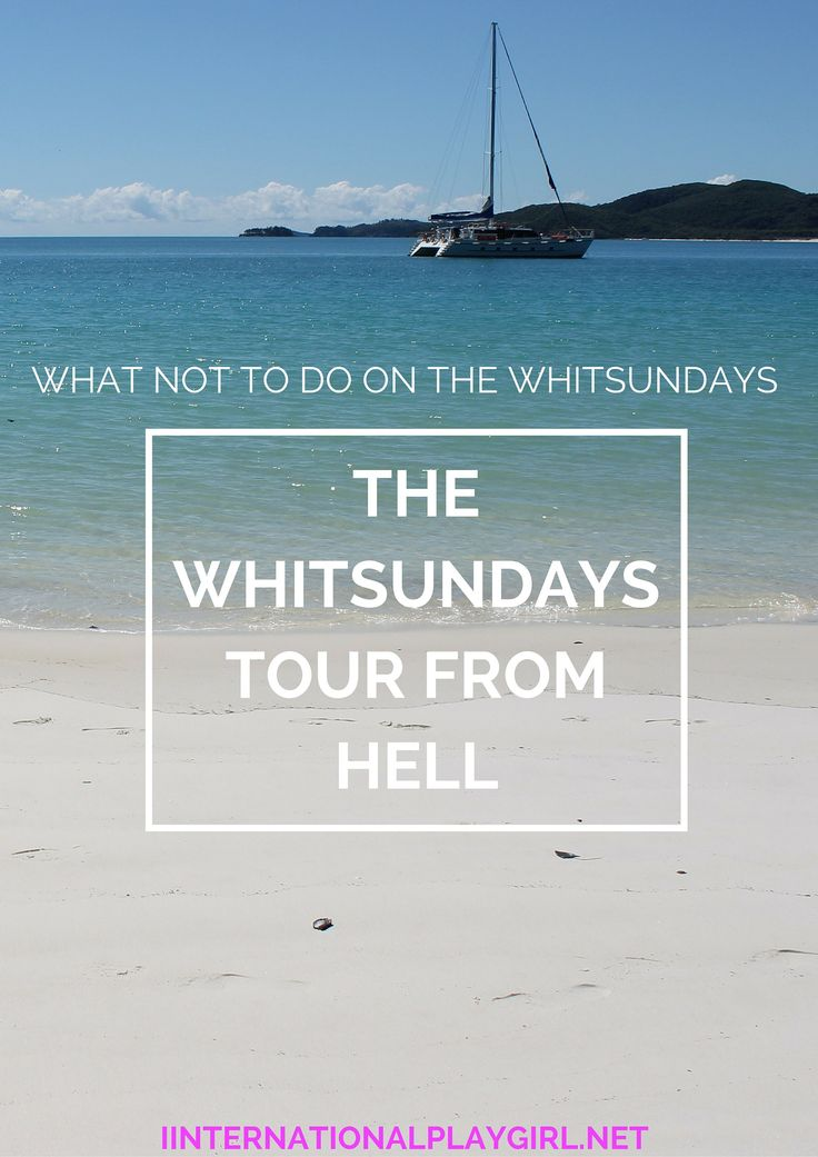 The Whitsundays is known as one of the most beautiful parts of Australia, yet if you pick the wrong tour it could be a hellish experience!! I went on the tour from hell and it ruined my experience of the whitsundays, but you can learn from my mistakes!