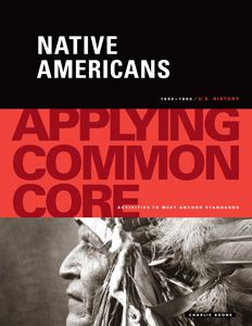 A teacher resource book that has nine reading/writing activities about the Native Americans. Included are lessons based on a letter by Columbus, quotes from Indian boarding school attendees, and eyewitness accounts from Custer's Last Stand. Also included is an argumentative paper about the controversial topic of using Native American imagery for mascots.