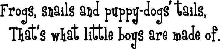 Frogs, snails and puppy-dogs' tails that's what little boys are made of wall art wall sayings by EpicDesignsDecor on Etsy