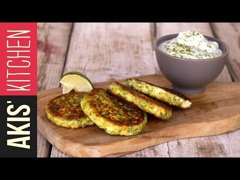 Zucchini Fritters | Akis Kitchen - YouTube | GREEK CUISINE
