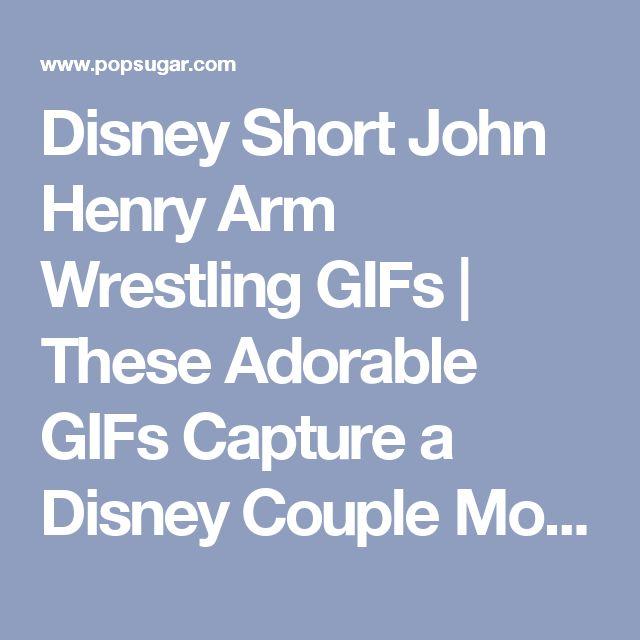 Disney Short John Henry Arm Wrestling GIFs | These Adorable GIFs Capture a Disney Couple Moment We've Never Seen! | POPSUGAR Love & Sex Photo 1