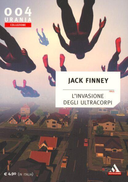 Finney - l'invasione degli ultracorpi. Una delle copertine migliori della collezione Urania